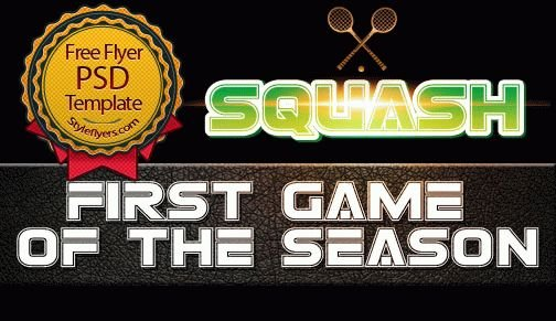 Squash - First Game of the Season Flyer