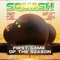 squash---first-game-of-the-season-flyer