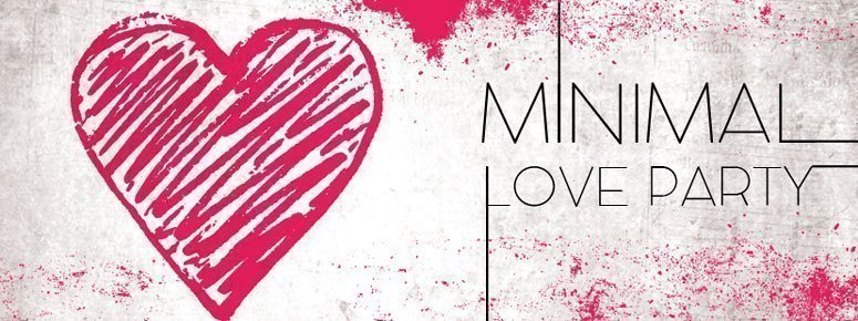 minimal love party preview