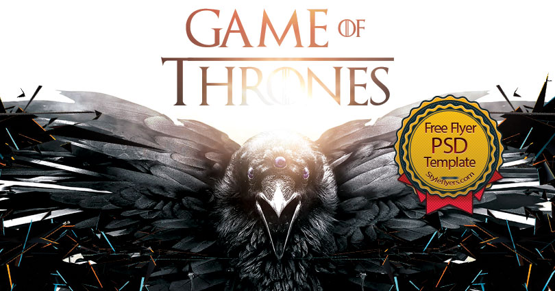 Game Of Thrones FREE PSD Flyer Template Free Download #29310 - Styleflyers